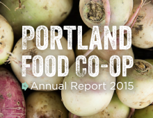 Portland Food Co-op Annual Report 2015